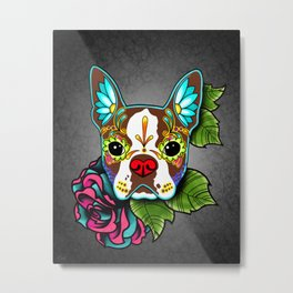 Boston Terrier in Red - Day of the Dead Sugar Skull Dog Metal Print