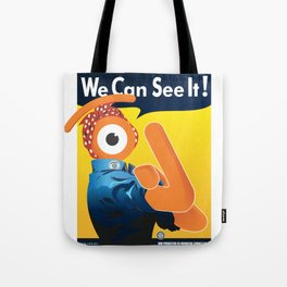 we can see it! Tote Bag