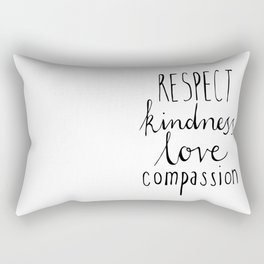 Respect kindness love compassion Rectangular Pillow