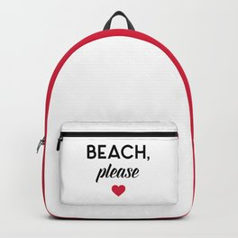 New Beach Please Funny Quote Backpack