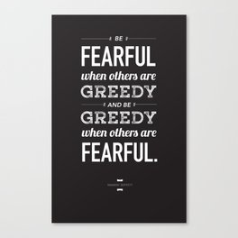 Buffett | Be Fearful When Others Are Greedy | Black Canvas Print