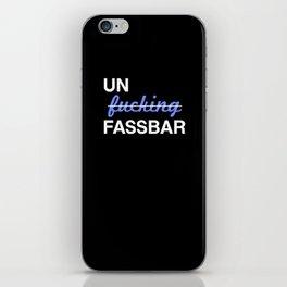 Un-effin-fassbar iPhone Skin