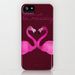 Love is the message iPhone Case