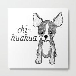 Dog Breeds: Chihuahua Metal Print