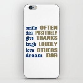 Smile often think positively iPhone Skin