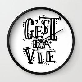 Cest La Vie Wall Clock