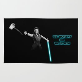Be worthy or be a jedi art Rug