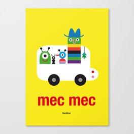 Mec Mec Canvas Print