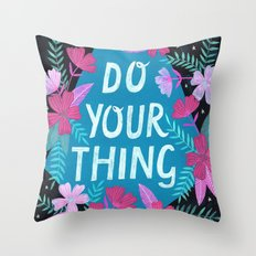 Do Your Thing - Turquoise Throw Pillow