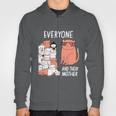 Everyone And Their Mother Hoody