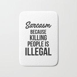 Sarcasm Bath Mat