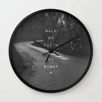 pocketfuel Wall Clocks featuring Faith not Sight by Pocket Fuel