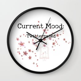 Current Mood: Twitterpated Wall Clock