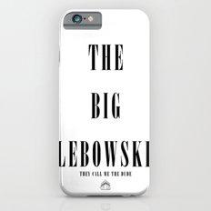The Big Lebowski Slim Case iPhone 6s