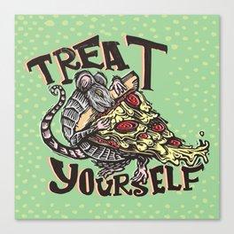 Treat Yourself Pizza Rat Canvas Print