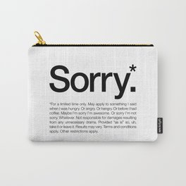 Sorry.* For a limited time only. (White) Carry-All Pouch