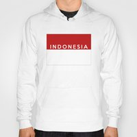 indonesia Hoodies featuring indonesia country flag name text by tony tudor