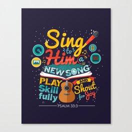 Psalm 33 Canvas Print