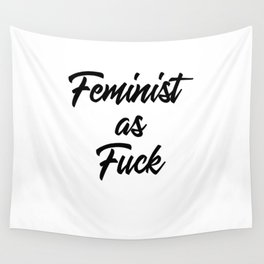 Feminist as Fuck Wall Tapestry