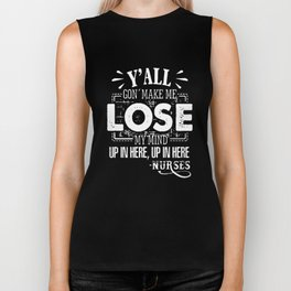 Yall gon make me lose my mind up in here mom t-shirts Biker Tank