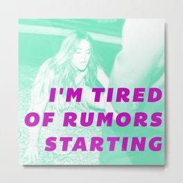 Rumors Metal Print