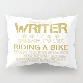 Being a Writer Pillow Sham