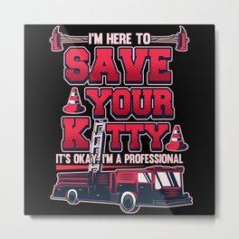 Volunteer Fire Brigade Firefighter Gift Metal Print