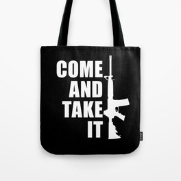 Come and Take it with AR-15 inverse Tote Bag
