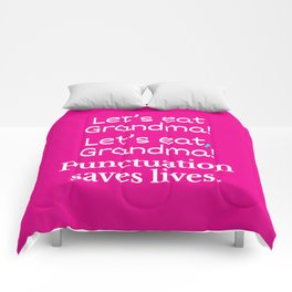 Let's Eat Grandma Punctuation Saves Lives (Pink) Comforters