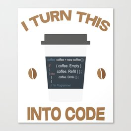 Programmer T-Shirt For Coffee Lover. Canvas Print