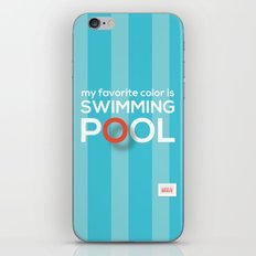 My favorite color is swimming pool iPhone & iPod Skin