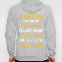 Construction Worker Gift Marrying Perfect Construction Worker Anniversary Engagement Hoody