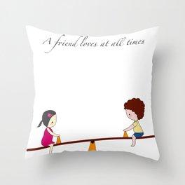 friend loves Throw Pillow