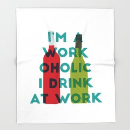 I'm A Workoholic Throw Blanket
