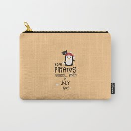 Real Pirates are born in JULY T-Shirt D3dca Carry-All Pouch