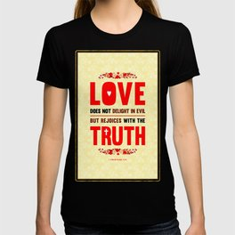 Love and Truth T-shirt