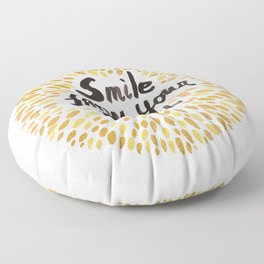 Smile From Your Heart Floor Pillow