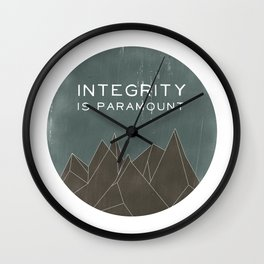 Integrity is Paramount Wall Clock