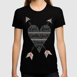 Kind Gentle Brave 1 T-shirt