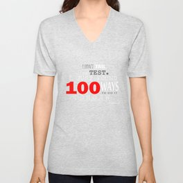 I DIDN'T FAIL THE TEST Unisex V-Neck