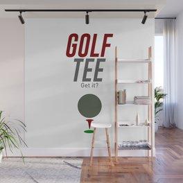 Golf Tee Pun Golfing Game Swing Ball Wall Mural