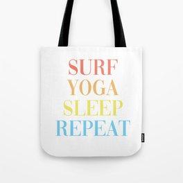 Surf Yoga Sleep Repeat Tote Bag