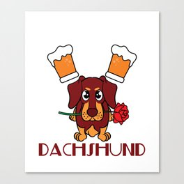 """Drink Beer and Hang with Dachshund"" dog and drink lover inspired tee made specially for you! Canvas Print"