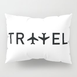 Travel and enjoy Pillow Sham