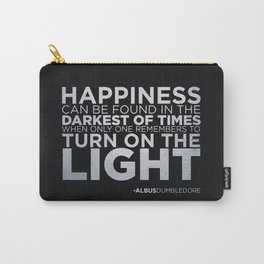 Happiness can be found... Carry-All Pouch