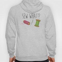 Sew What Hoody