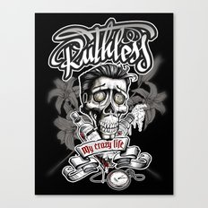 Ruthless Canvas Print
