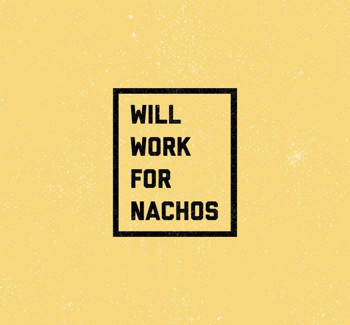 Work For Nachos Funny Quote Metal Travel Mug