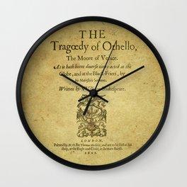 Shakespeare. Othello, 1622. Wall Clock