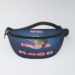 We don't have a Plan@ B Fanny Pack
